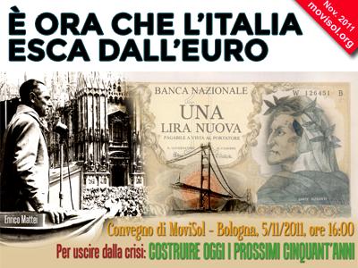 È ora che l'Italia esca dall'Euro
