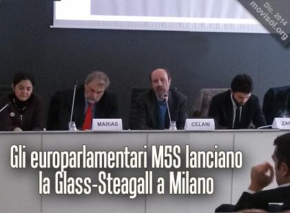 Gli europarlamentari M5S lanciano la Glass-Steagall a Milano