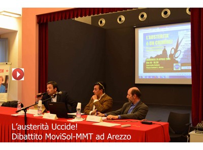 L'austerità uccide: dibattito MoviSol-MMT ad Arezzo