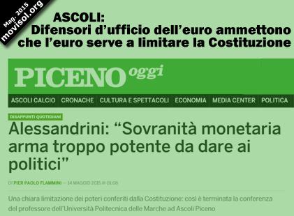 Ascoli. Difensori d'ufficio dell'euro ammettono che l'euro serve a limitare la Costituzione