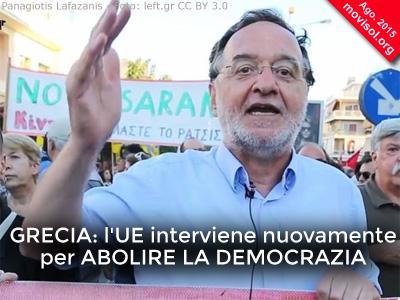 Grecia: l'UE interviene nuovamente per abolire la democrazia