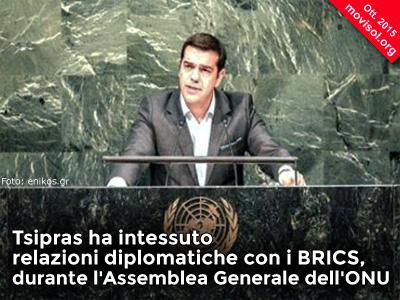 Tsipras ha intessuto relazioni diplomatiche con i BRICS, durante l'Assemblea Generale dell'ONU