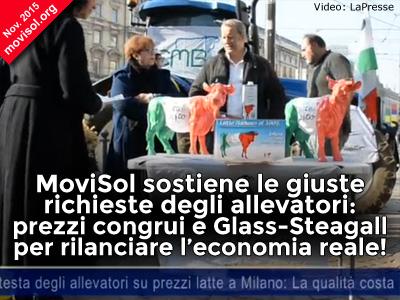 MoviSol sostiene le giuste richieste degli allevatori: prezzi congrui e Glass-Steagall per rilanciare l'economia reale!
