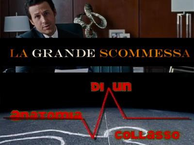 grande_scommessa__anatomia_collasso