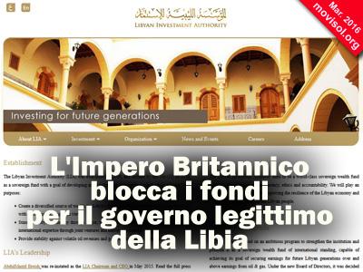 L'Impero Britannico blocca i fondi per il governo legittimo della Libia