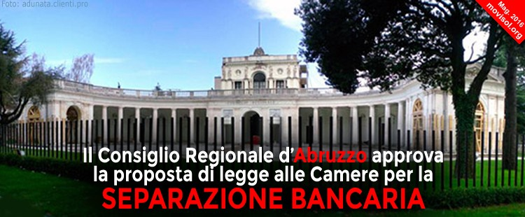 Anche la Regione Abruzzo approva la separazione bancaria