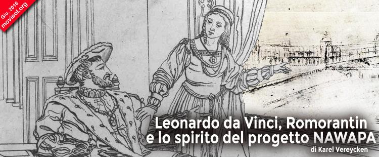Leonardo da Vinci, Romorantin e lo spirito del progetto NAWAPA