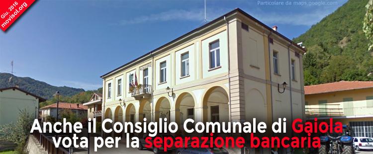 Anche il Consiglio Comunale di Gaiola vota per la separazione bancaria (Glass-Steagall)