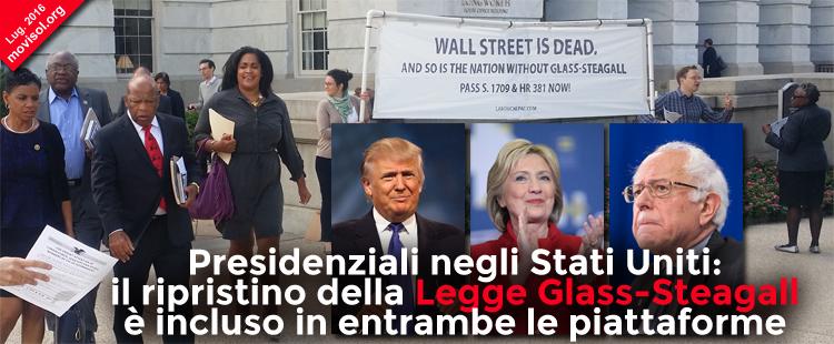 Presidenziali negli Stati Uniti: il ripristino della legge Glass-Steagall è incluso in entrambe le piattaforme