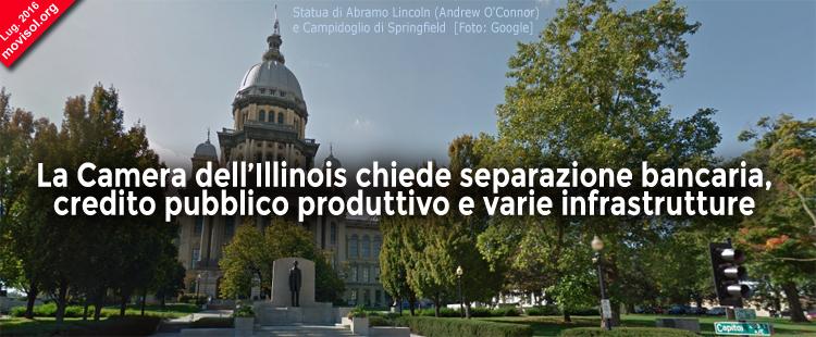 La Camera dell'Illinois chiede separazione bancaria, credito pubblico produttivo e varie infrastrutture