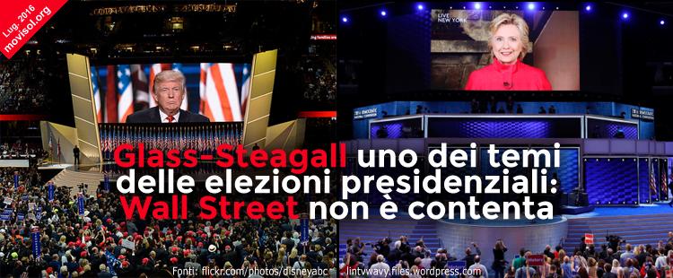 Glass-Steagall uno dei temi delle elezioni presidenziali: Wall Street non è contenta