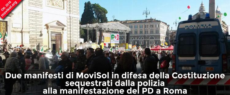 Due manifesti di MoviSol in difesa della Costituzione sequestrati dalla polizia alla manifestazione del PD a Roma