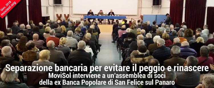 Ai soci della ex Banca Popolare di San Felice: separazione bancaria e rinascita