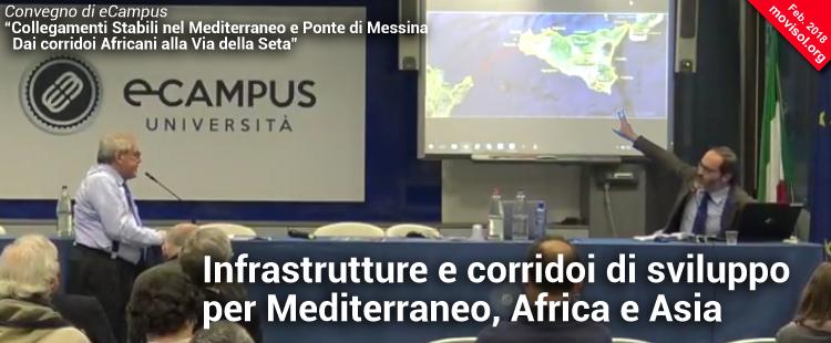 Infrastrutture e corridoi di sviluppo per Mediterraneo, Africa e Asia